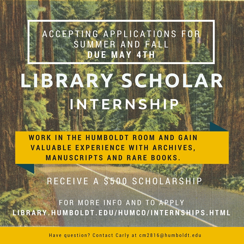 Library Scholar Paid Internship in Humboldt Room