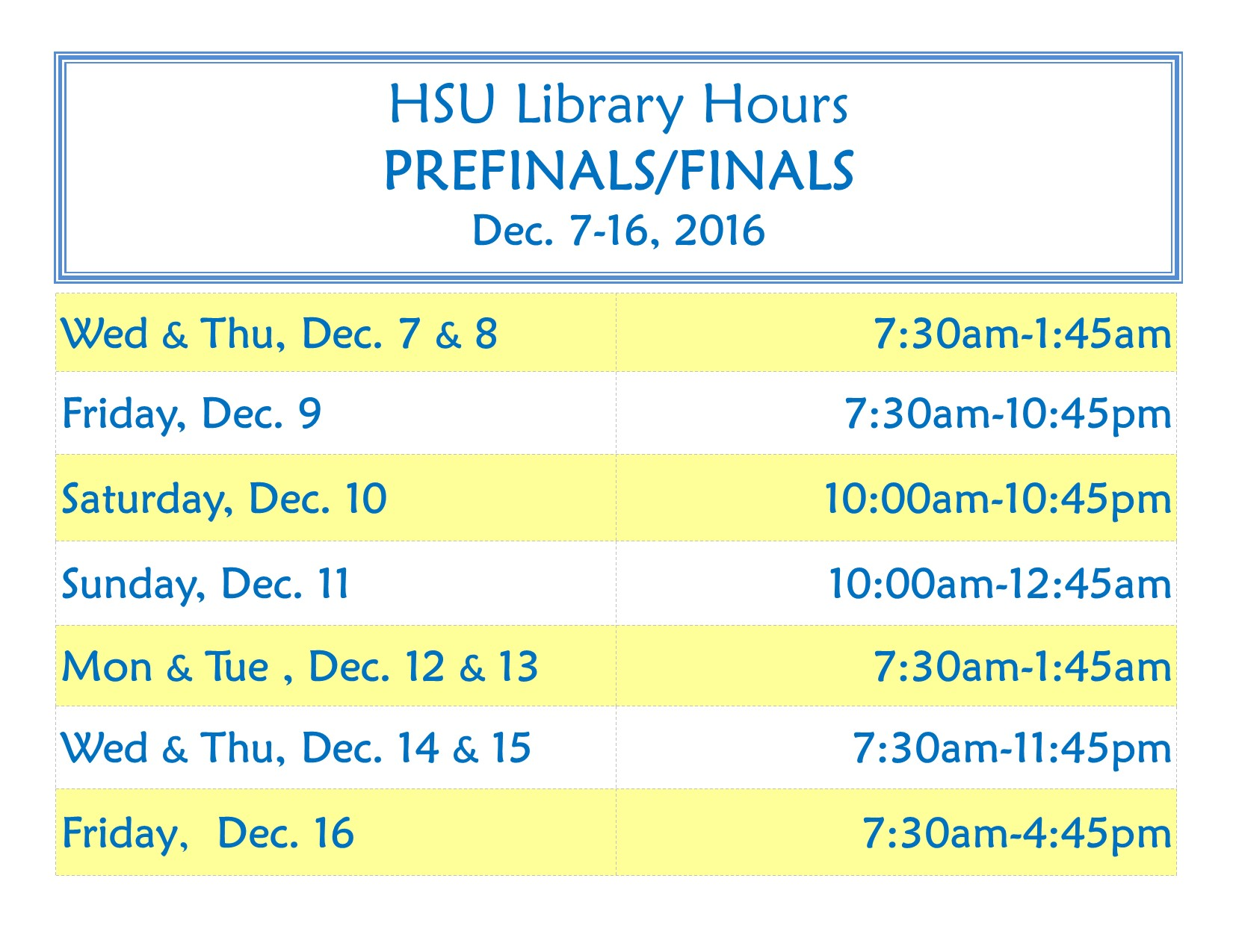 Prefinals/Finals Hours for Fall Semester 2016