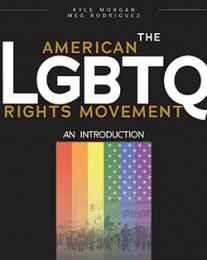 Cover of book The American LGBTQ Rights Movement An Introduction
