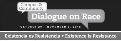 Campus & Community Dialogue on Race October 29-November 2, 2018