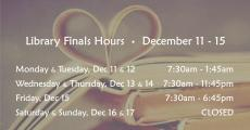 LIbrary Finals Hours December 11-15