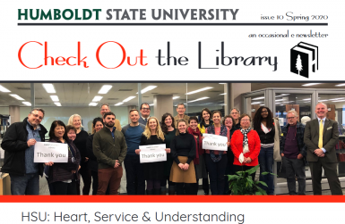 HSU Library Check Out the Library Spring 2020 Newsletter