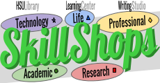 SkillShops offered at the HSU Library