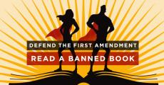 Defend the First Amendment - Read a Banned Book