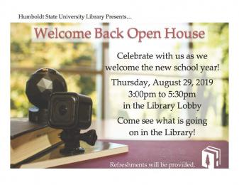 flyer for Welcome Back Open House thursday, August 29 3-5:30pm in Library Lobby