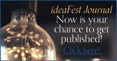 ideaFest Journal - Now is your chance to get published!