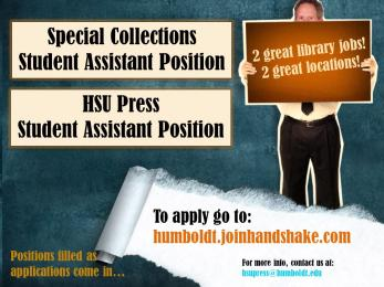 Special Collections and HSU Press Student Assistant Positions available