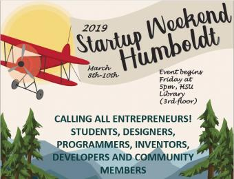 2019 Startup Weekend Humboldt March 8th-10th flyer