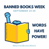 Banned Books Week Sept. 24-30: Words Have Power