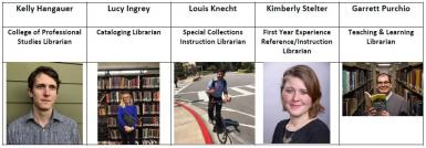 photos of Kelly Hangauer CPS librarian, Lucy Ingrey cataloging librarian, Louis Knecht special collections instruction librarian, Kimberly Stelter first year experience librarian, Garrett Purchio teaching and learning librarian